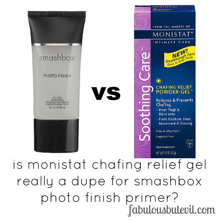 fabulous but evil: is monistat chafing relief gel really a dupe for smashbox photo finish primer? Ive researched this and women love the monistat primer better than the smashbox primer! I'll have to try this.