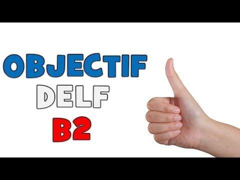 Objectif Delf B2 # Unité 1
