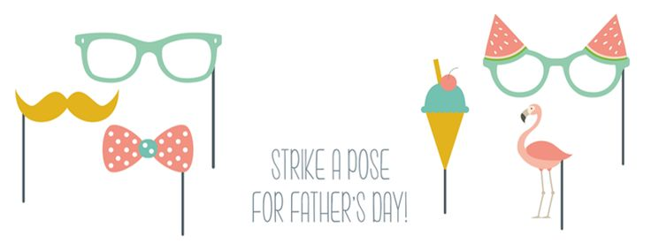 <p>STRIKE A POSE FOR FATHER'S DAY!</p>