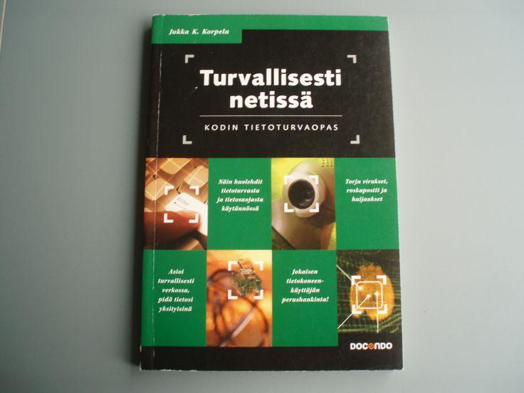 Turvallisesti netissä – kodintietoturvaopas,       Jukka K. Korpela