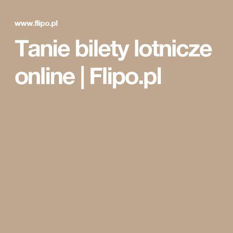 Tanie bilety lotnicze online | Flipo.pl