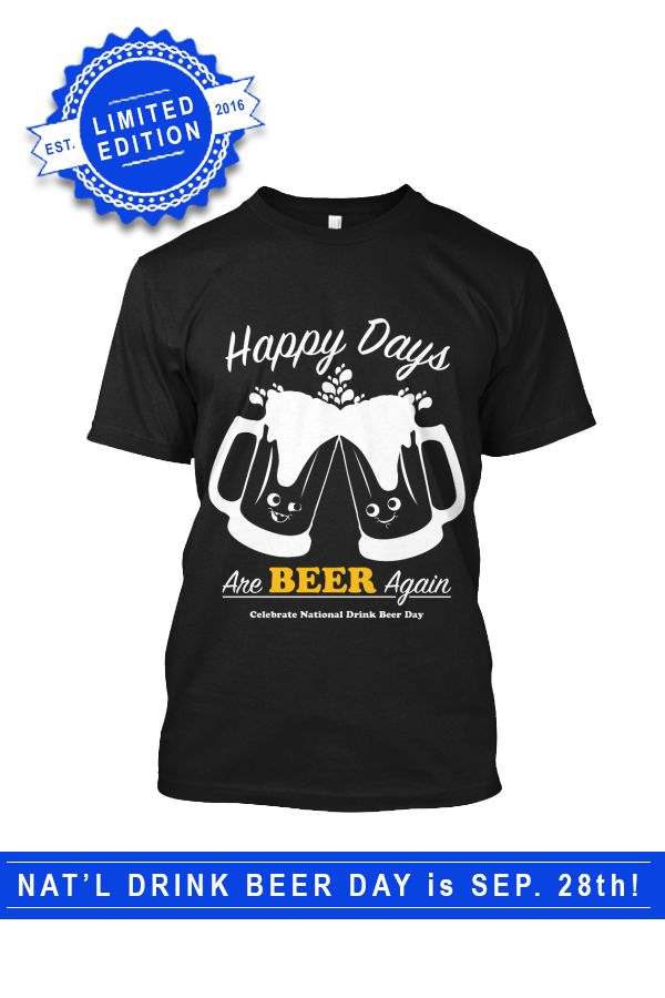 ⌚⌚ Get the shirt to celebrate National Drink Beer Day & drink in style! https://teespring.com/national-drink-beer-day