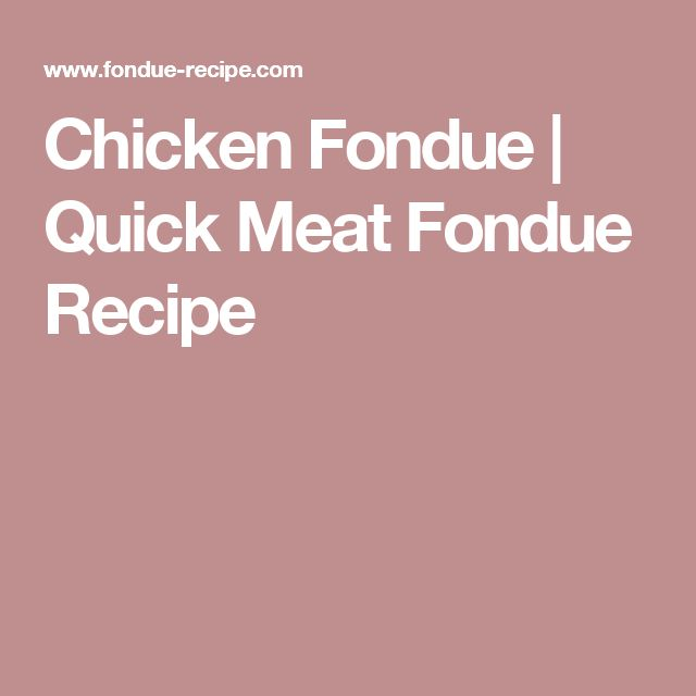 Chicken Fondue | Quick Meat Fondue Recipe