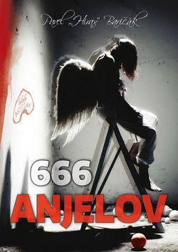 666 anjelov: Pavel Hirax Baričák