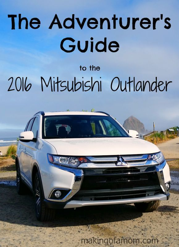 The Adventurer's Guide to the Mitsubishi Outlander #DriveMitsubishi @MitsuCars