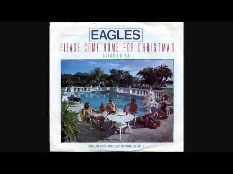Original Studio recording of the holiday classic- Please Come Home for Christmas performed by The Eagles