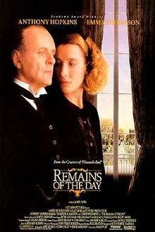 The Remains of the Day is a 1993 film adapted from the novel by Kazuo Ishiguro. It starred Anthony Hopkins as Stevens and Emma Thompson as Miss Kenton with James Fox, Christopher Reeve, Hugh Grant and Ben Chaplin. The film was nominated for eight Academy Awards.