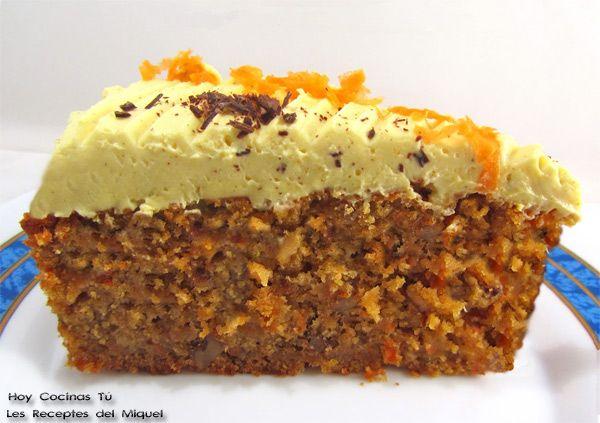 Hoy Cocinas Tú: Tarta de zanahoria y crema de queso