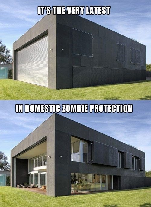 Domestic zombie protection:  if zombies ever do take over the world, this is the house I'd like to have :)