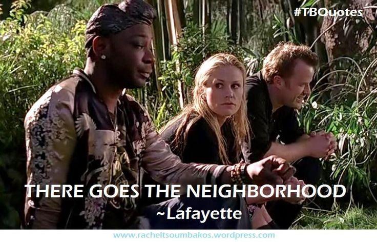 TB S06E06 4 quotes ~Lafayette