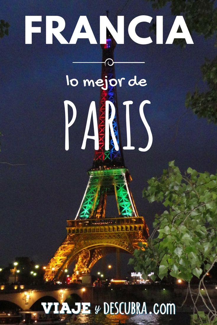 Lo mejor de PARIS, que ver y sus imperdibles