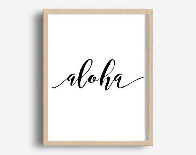 Aloha Print, Aloha Printable, Hawaii Print, Home Decor, Wall Decor,  Printable Art, Instant Download, Wall Art