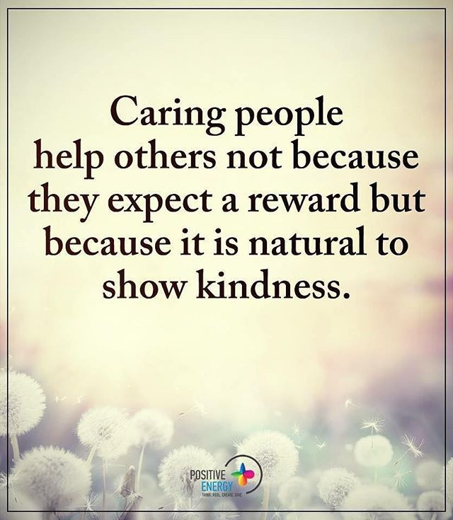 Caring People Help Others Not Because They Expect A Reward