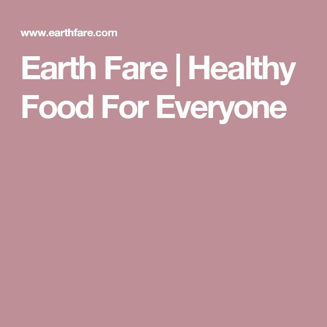 Earth Fare | Healthy Food For Everyone