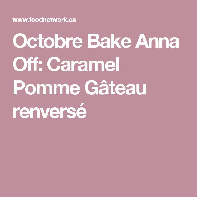 Octobre Bake Anna Off: Caramel Pomme Gâteau renversé