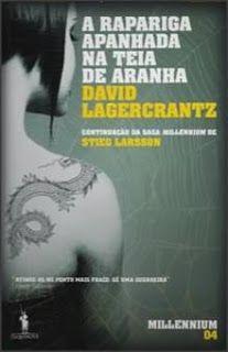 MENINA_DOS_POLICIAIS: David Lagercrantz - A Rapariga Apanhada na Teia de...