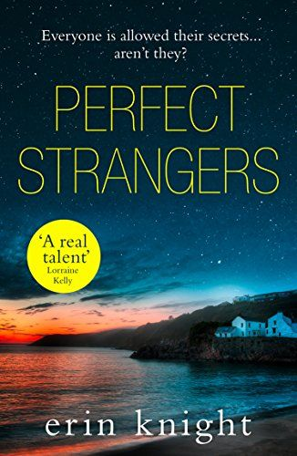 Perfect Strangers by Erin Knight https://www.amazon.co.uk/dp/B073NXFJYF/ref=cm_sw_r_pi_dp_U_x_oUnuAb244B35T