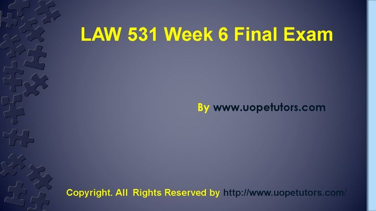Get instant help for Business LAW 531 Week 6 Final Exam UOP HomeWork Tutorial (University of Phoenix). We specialize in providing you 100% the correct answers for the course.