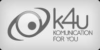 www.k4u.it La migliore soluzione di comunicazione per la tua attività. Siti internet, Siti di E-commerce, Hosting, Depliant, Brochure, Cataloghi, Manuali, Biglietti da visita, Marchi e logotipi, Instore Marketing, Volantini, Affissioni, Etichette, Packaging, Espositori, Materiale POP, Immagine coordinata, Loop musicali, Video, Impaginazione libri