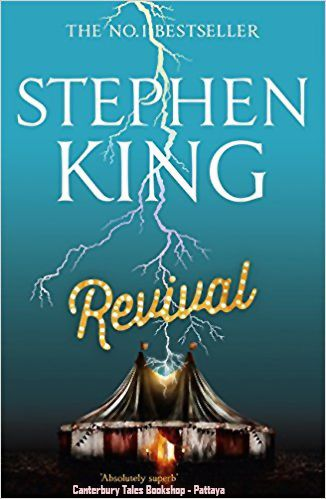 Revival by Stephen King   Traded In recently @ Canterbury Tales Bookshop / Book exchange / Cafe *-* Guesthouse, #Pattaya..  In a small New England town, in the early 60's, a shadow falls over a small boy playing with his toy soldiers.  Jamie Morton looks up to see a striking man, the new minister. Charles Jacobs, along with his beautiful wife, will transform the local church.