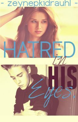 "Read ""Hatred In His Eyes (Justin Bieber) - 