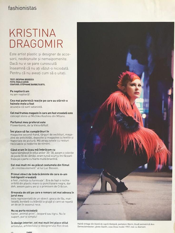 Kristina Dragomir, http://kristinadragomir.com, by Roald Aron (photographer), interviewed by Despina Badescu for Tabu magazine, February 2008 issue.
