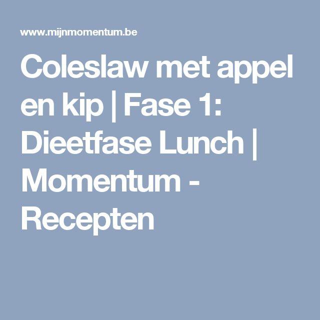 Coleslaw met appel en kip | Fase 1: Dieetfase Lunch | Momentum - Recepten