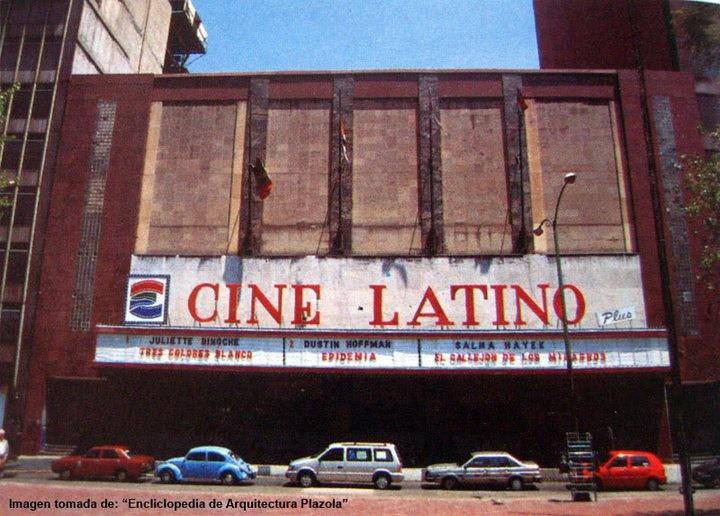 El Cine Latino (DF), inaugurado en 1960. Hoy está en ruinas.