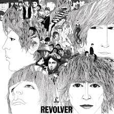 The Beatles - Revolver. Taxman; Eleanor Rigby; I'm only sleeping; Love you to; Here, there and everywhere; Yellow submarine; She said, she said; Good day sunshine; And your bird can sing; Forn no one; Doctor Robert; I want to tell you; Got to get you into my life; Tomorrow never knows.