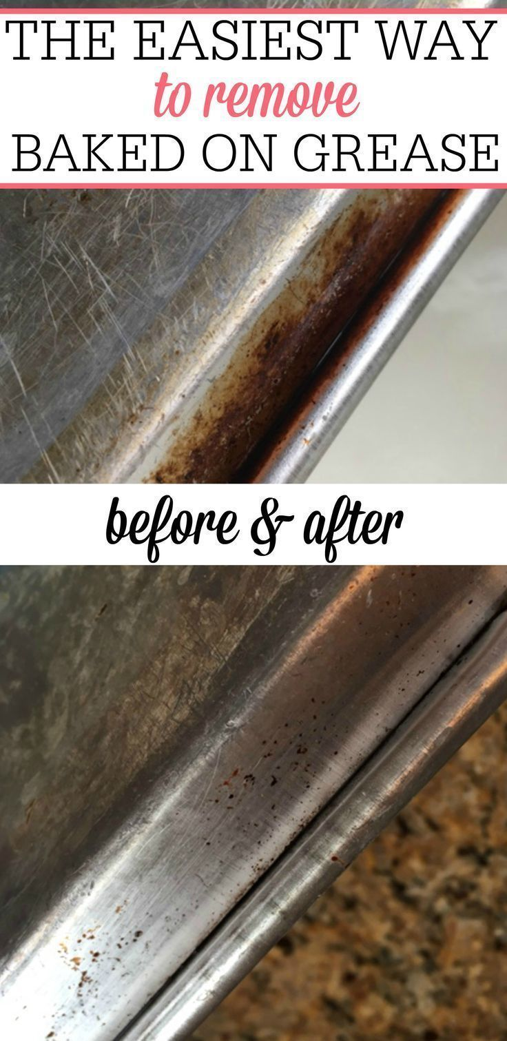 the easiest way to remove baked on grease smart cleaning ideas pinterest truc. Black Bedroom Furniture Sets. Home Design Ideas