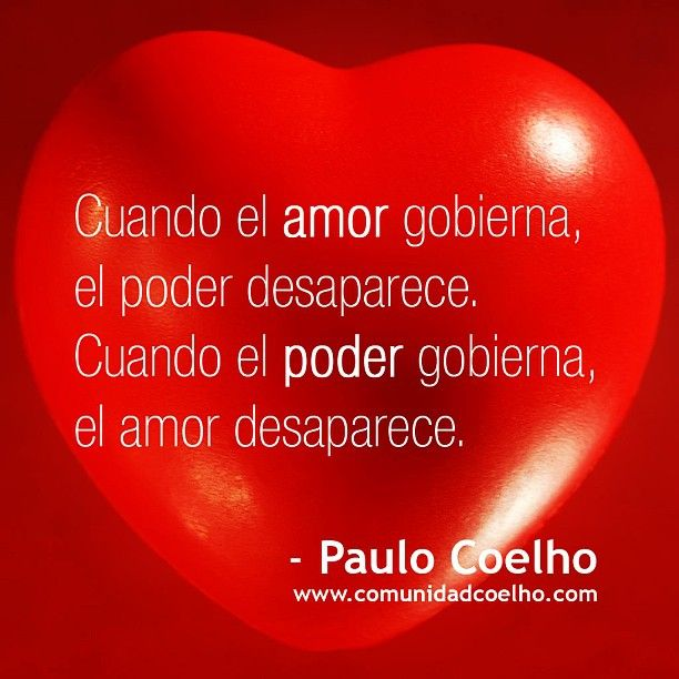 «Cuando el amor gobierna, el poder desaparece. Cuando el poder gobierna, el amor desaparece.»