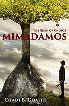 MIMADAMOS: The Eden of Choice, by Chadi B. Ghaith, is a philosophical fantasy about the origins and purpose of man. It is an interesting read, flowing nicely and with characters who are unusual. Th…