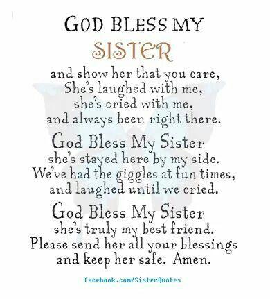 God bless my sister