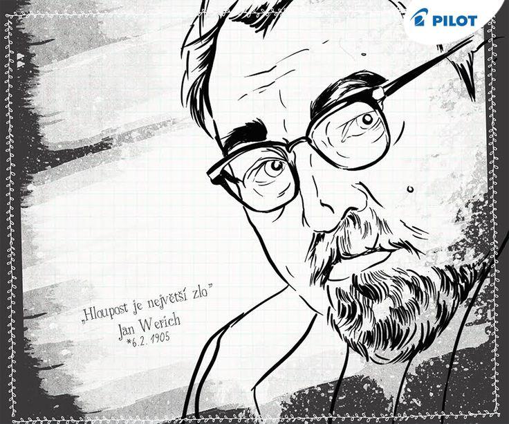 Dnes je to přesně 111 let od narození Jana Wericha, českého herce, filmové scénáristy a autora tohoto trefného citátu! :) #happywriting
