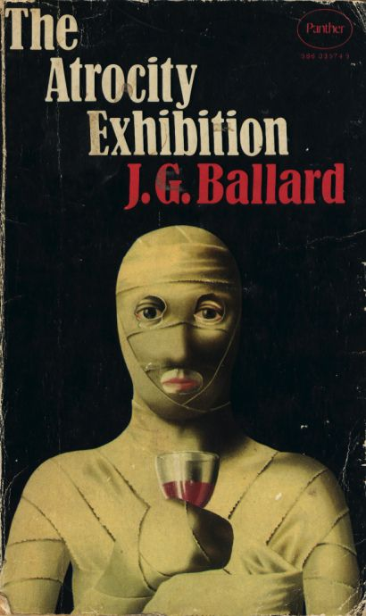 On my to-read list. I love J.G, Ballard. The Atrocity Exhibition, book cover