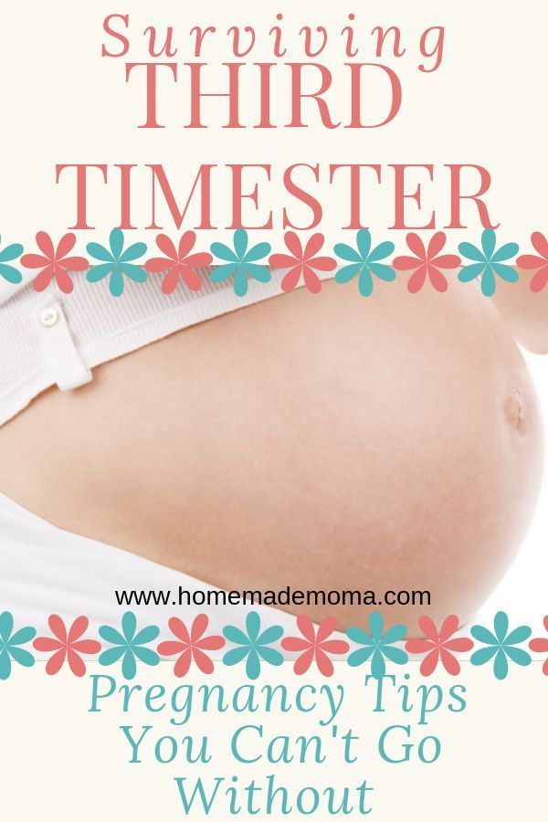 Third trimester pregnancy symptoms. Best tips for surviving your last trimester … – Pregnancy: Getting Ready for Baby