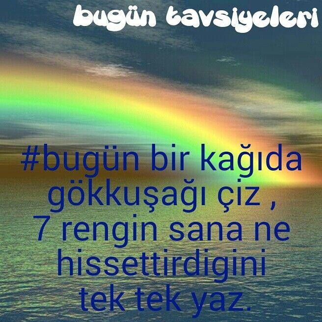 #bugün #bir kağıda #gökkuşağı #çiz ve #7 #renk in sana ne hissettirdigini tek tek #yaz #kırmızı #turuncu #sarı #yeşil #mavi #lacivert #mor