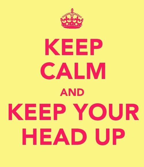 .: Ya Head, Calm Slogan, Keepcalm, Calm Quotes, Keep Calm, Greatest Stuff, Wwwnobullyingcom Quotes, Calm Pin, Life Goes On