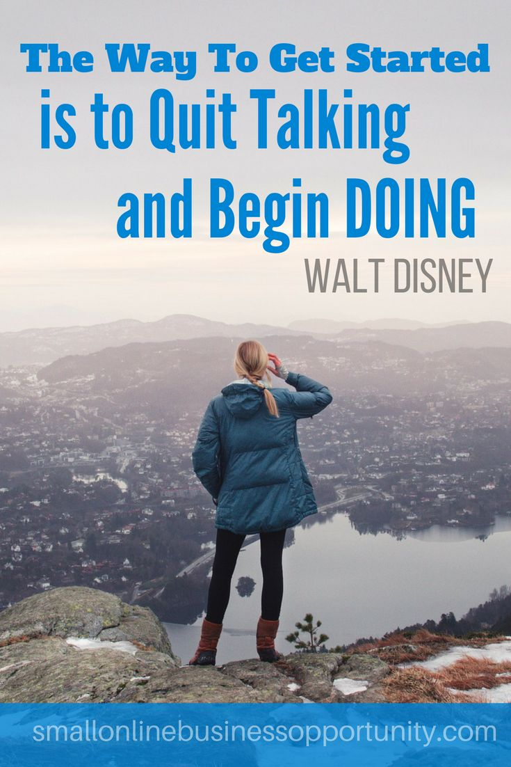 The way to get started is to to quit talking and begin doing - Walt Disney  #quote #motivational #motivation #success #business #entrepreneur #digitalmarketing #onlinemarketing   #successful #startup  #startuplife #successquotes #onlinebusiness #mmo #makemoneyonline #earnonline #businessowner #entrepreneurship #motivationalquotes #ambition #money #startups #entrepreneurlifestyle #entrepreneurs #businesslife  #internetmarketing #entrepreneurquotes #businessquotes #businesstips…