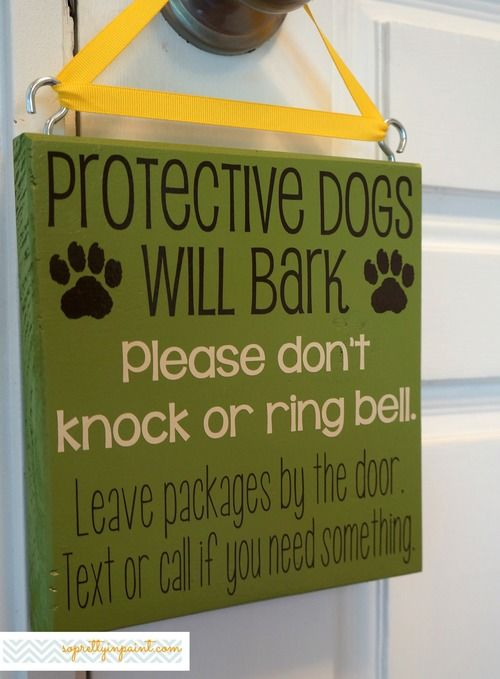 Protective Dogs Will Bark Please Don T Knock Or Ring Bell