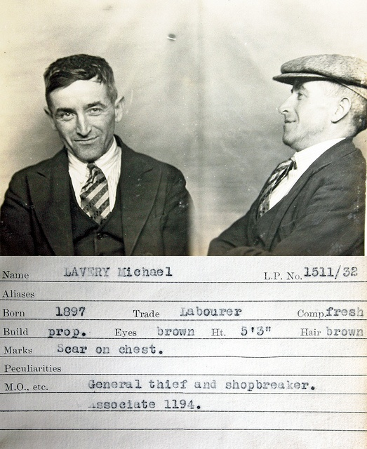 Michael Laverly    This mug shot comes from a police identification book believed to be  from the 1930s. It was originally found in a junk shop by a member of  the public and subsequently donated to Tyne & Wear Archives & Museums.  No information is available to confirm which police force compiled it  but evidence suggests it's from the Newcastle upon Tyne area.