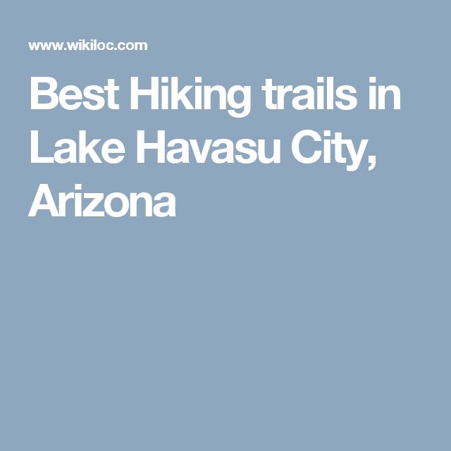 Best Hiking trails in Lake Havasu City, Arizona