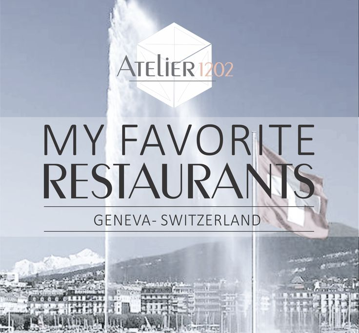 Where to eat in Geneva? Now our favorite restaurants at Atelier 1202 <3