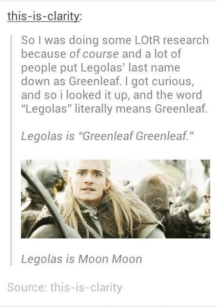 Legolas is Moon Moon!