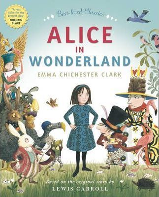 Alice in Wonderland picture book beautifully illustrated and adapted by Emma Chichester Clark