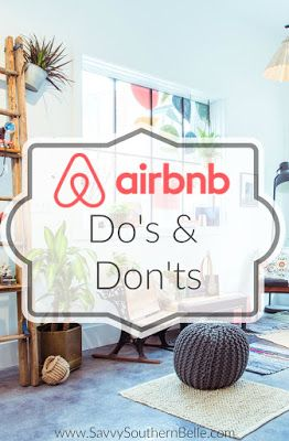 AirBnB Do's and Don'ts | Making Travel easier | $30 AirBnB Credit when you sign up!