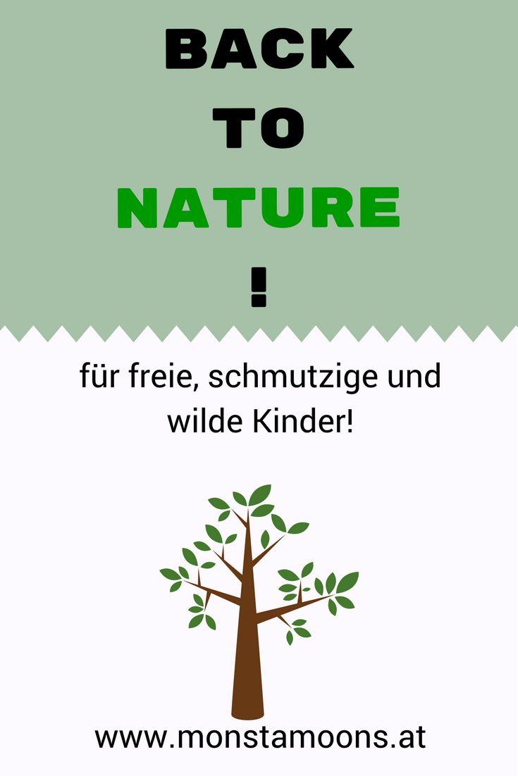 zurück zur Natur, back to nature, freie Entfaltung der Kinder, zurück zu den Wurzeln, Kinder sollen wild sein, Waldläufer, Monstamoons,