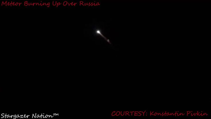 Massive Meteor Burning Up Over Russia - RAW FOOTAGE!