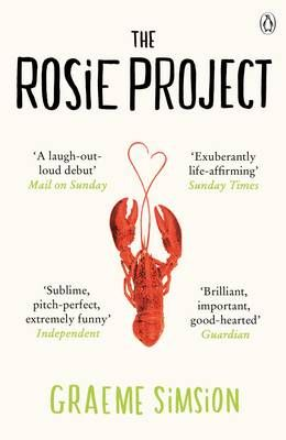 The Rosie Project by Graeme Simsion (Paperback)