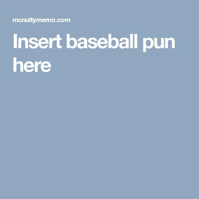 Insert baseball pun here